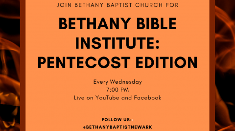 Bethany Bible Institute: An Eye Toward Pentecost
