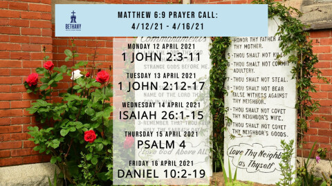 Prayer Call Readings 4/12/21 - 4/16/21